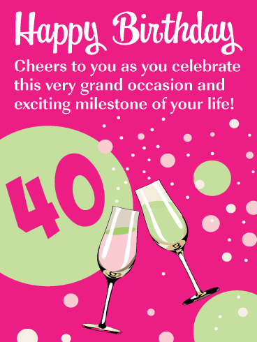 Cheers To You! Happy 40th Birthday Card