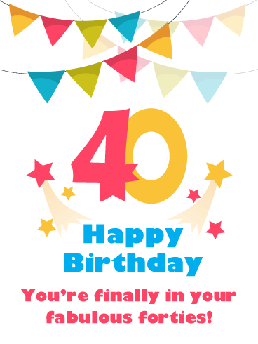 stars streamers happy 40th birthday card birthday greeting
