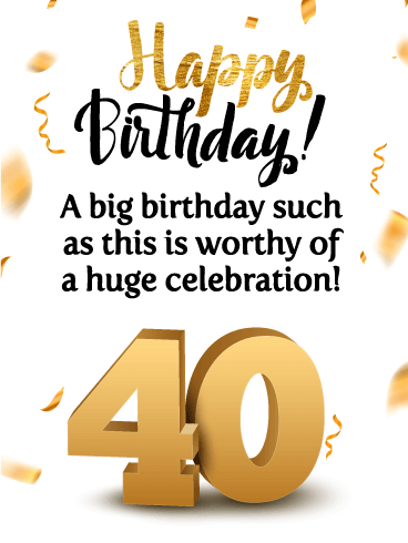 Let's Celebrate! Happy 40th Birthday Card