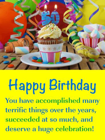 Feliz cumpleaños. Has logrado muchas cosas increíbles a lo largo de los años, has tenido éxito en muchas cosas y te mereces una gran celebración!