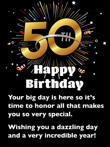 A Dazzling Day! Happy 50th Birthday Card