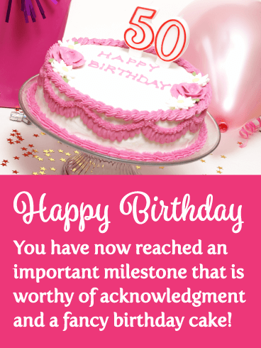 Fancy Pink Cake - Happy 50th Birthday Card
