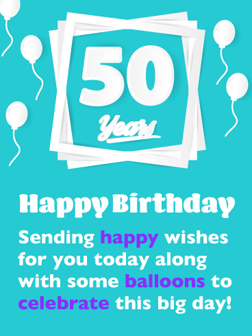 Celebration Balloons - Happy 50th Birthday Card