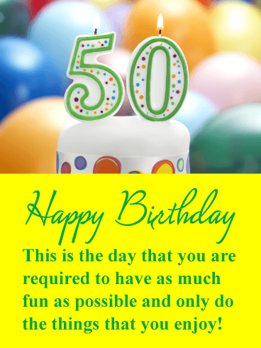 Time For Some Fun Happy 50th Birthday Card