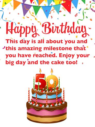 Feliz cumpleaños. Este día es todo sobre ti y este increíble hito que has alcanzado. ¡Disfruta de tu gran día y de la tarta también!