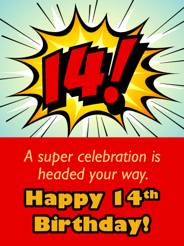 A Super Teen! Happy 14th Birthday Card