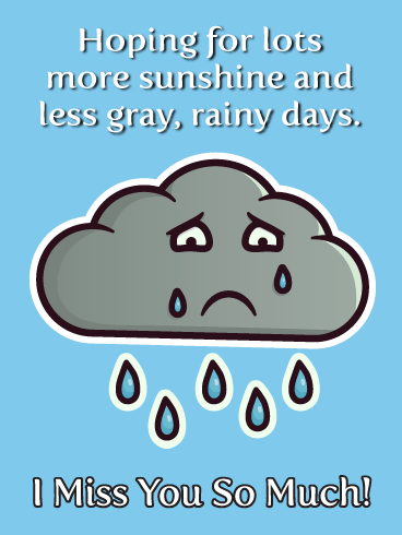 Sad Rain Cloud-Miss You Card