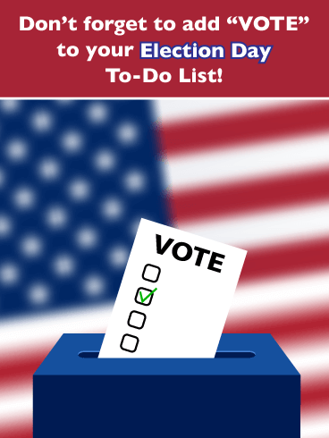 Got Voting To Do - Election Day Card