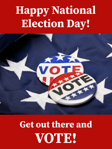 Get Out There & Vote - National Election Day Card