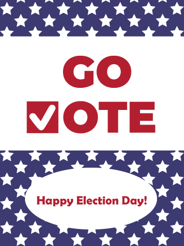 Go Vote - National Election Day Card