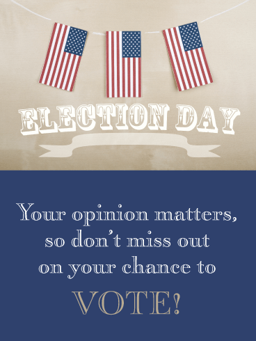 Don't Miss Your Chance - National Election Day Card