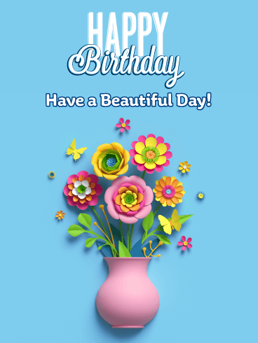 Beautiful Flowers - Happy Birthday Card