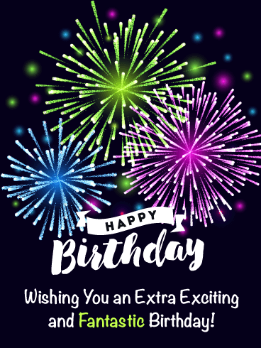 Exciting And Fantastic Fireworks Happy Birthday Card Birthday Greeting Cards By Davia