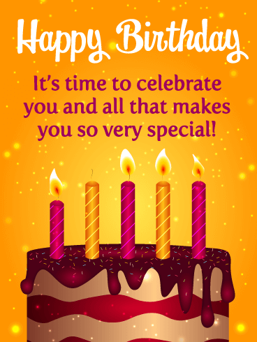 Time to Celebrate You! - Happy Birthday Card
