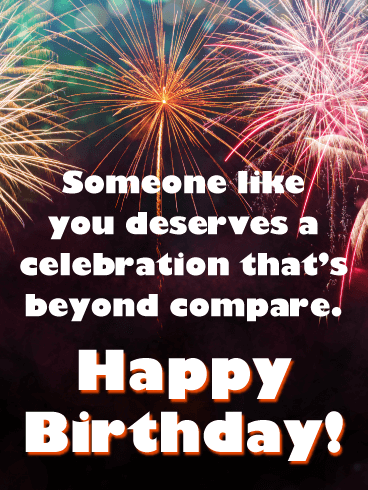 Celebration Beyond Compare - Happy Birthday Card