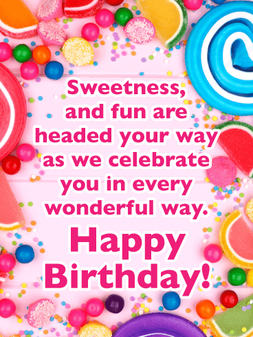 Sweetness and Fun - Happy Birthday Card