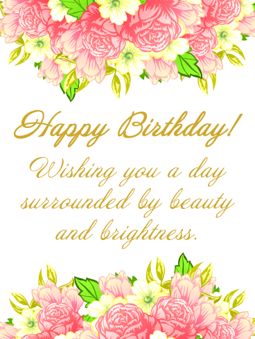 Beauty and Brightness - Happy Birthday Card