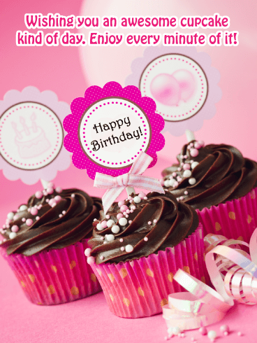 The Best Cupcakes Ever! - Happy Birthday Card