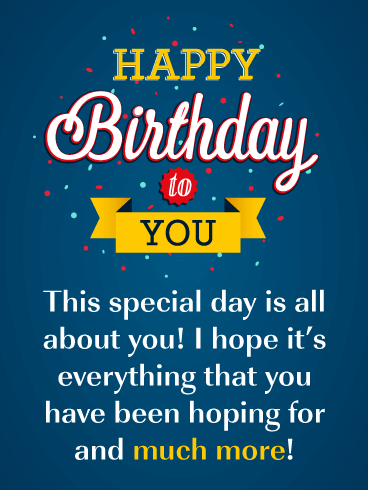 It's All About You! - Happy Birthday Card