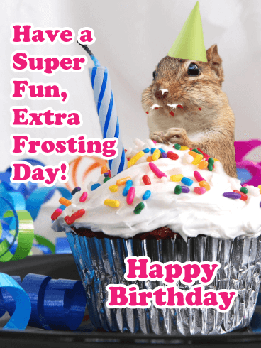 Extra Frosting! Happy Birthday Card