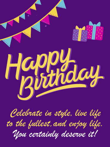 Celebrate In Style Happy Birthday Card Birthday Greeting Cards By Davia