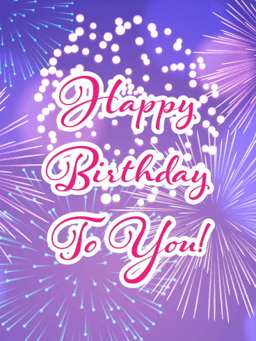 Colorful Festive Fireworks - Happy Birthday Card