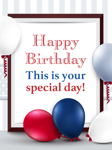 Your Special Day - Happy Birthday Card