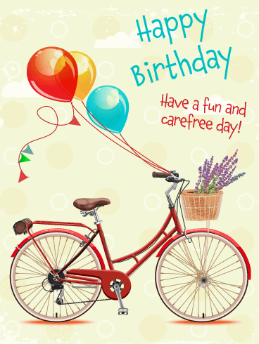Fun & Carefree - Happy Birthday Card