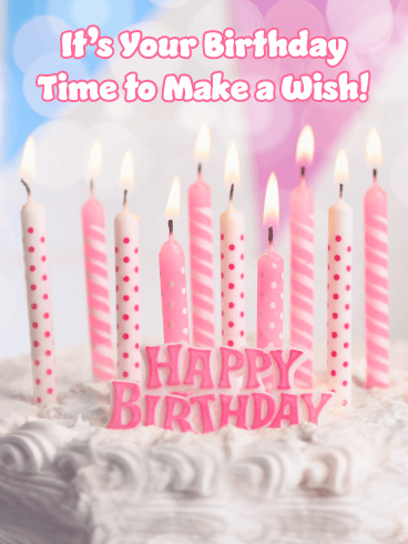 Time to Make a Wish! Happy Birthday Card
