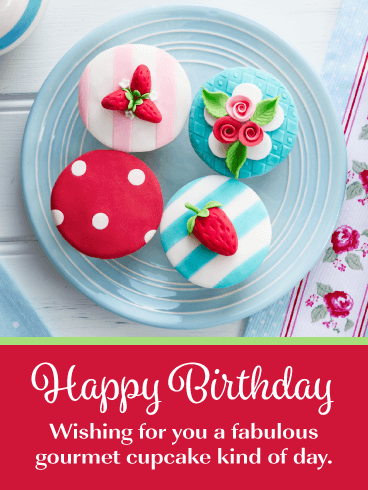 Fabulous Gourmet Cupcakes - Happy Birthday Card