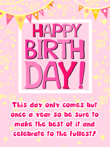 Celebrate to the Fullest - Happy Birthday Card