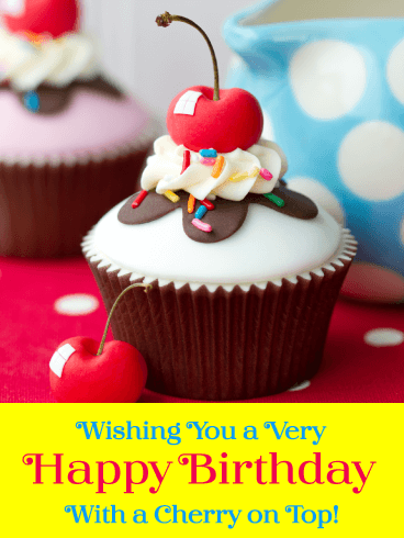 A Cherry On Top - Happy Birthday Card