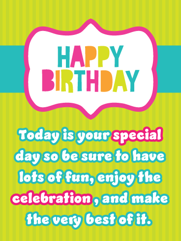 Enjoy the Celebration! Happy Birthday Card
