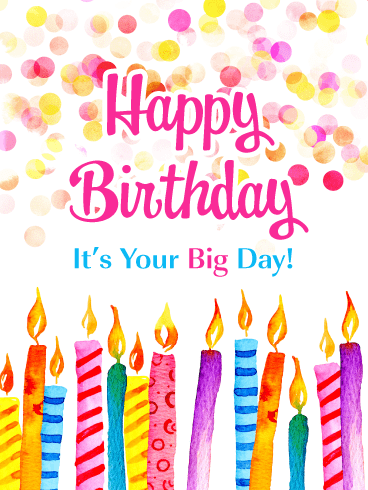 Your Big Day! Happy Birthday Card