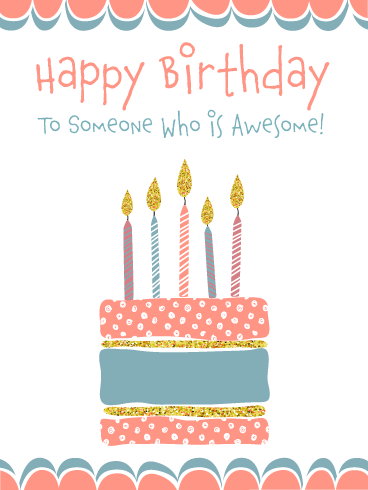 You're Awesome! Happy Birthday Card