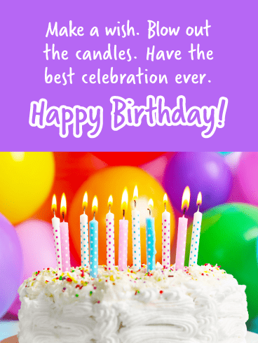 Have the best celebration! - Happy Birthday Card