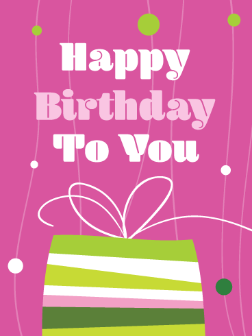 A Gift For You! Happy Birthday Card