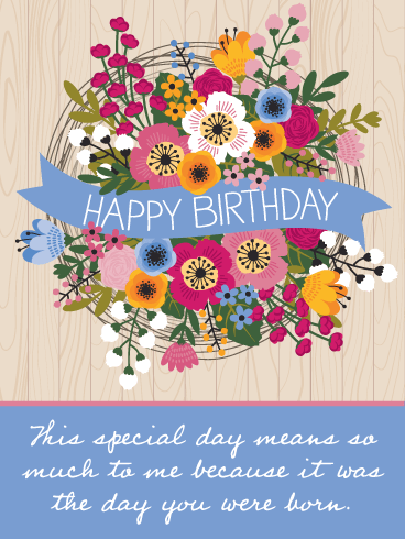 The Special Day You Were Born – Happy Birthday Card