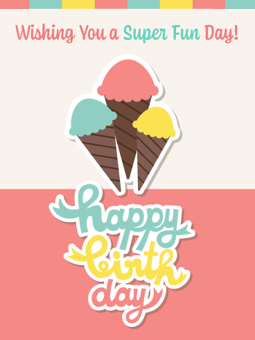 Yummy Ice Cream Cones – Happy Birthday Card