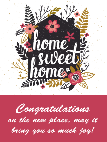 Home Sweet Home- Congratulations on New House Card