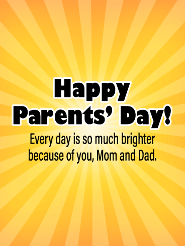 Thanks for Brightening My Life! - Happy Parents' Day Card