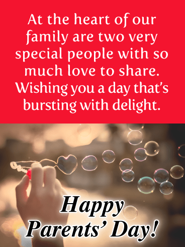 Heart-Shaped Bubbles- Happy Parents's Day Card