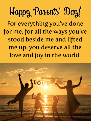 You Deserve All the Love and Joy in the World- Happy Parents' Day Card