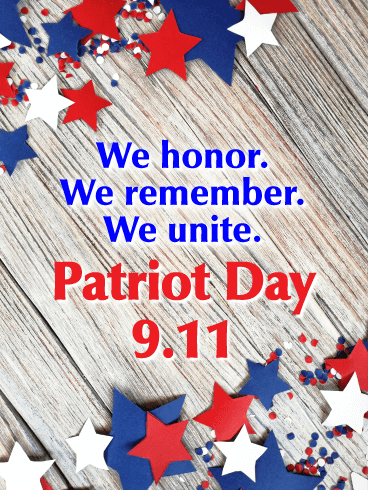 Honor, Remember and Unite - Patriot Day Card