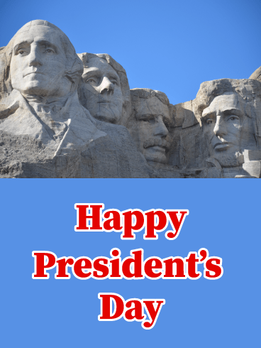 Mount Rushmore - Happy Presidents Day Card