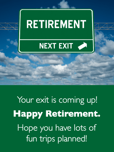 Next Exit- Happy Retirement Card