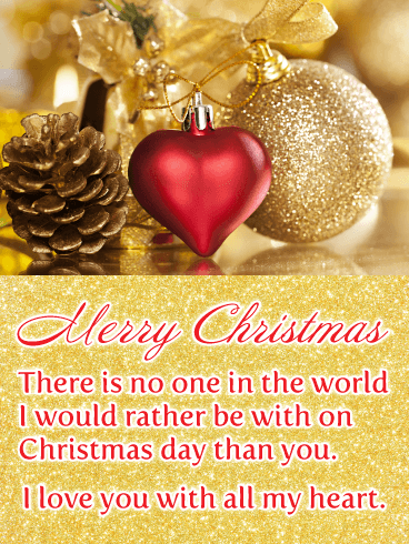 I Heart Christmas.Romantic Christmas Wishes For Lover Birthday Wishes And
