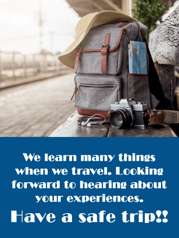 New Experiences- Have a Safe Trip Card