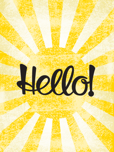Hello Sunburst- Saying Hi Card