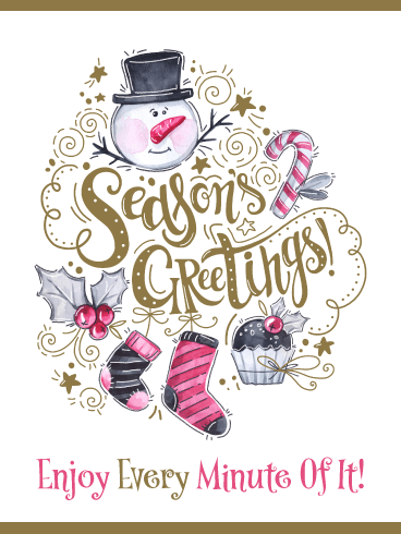 Enjoy the Holidays - Season's Greetings Card